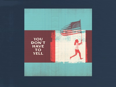 You Don't Have To Yell nuke donald trump in the ass america flag branding podcast