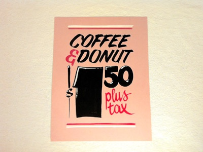 Coffee + Donut showcards sign painting hand painted brush lettering lettering ads coffee doughnuts donuts