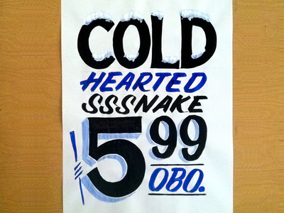 Cold Hearted showcards hand painted signs signs practice lettering advertisements brush lettering