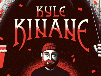 Kyle Kinane 5.16.16 metal poster party death comedian tour stand up comedy kyle kinane