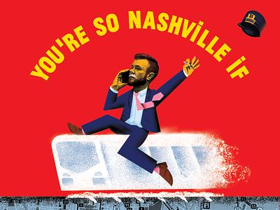 Nashville Scene: 2019 You're So Nashville If...Issue train cocaine illustration magazine nashville