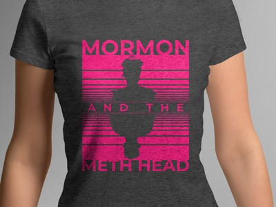 Mormon & the Methhead T-Shirt