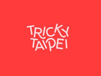 Tricky Taipei