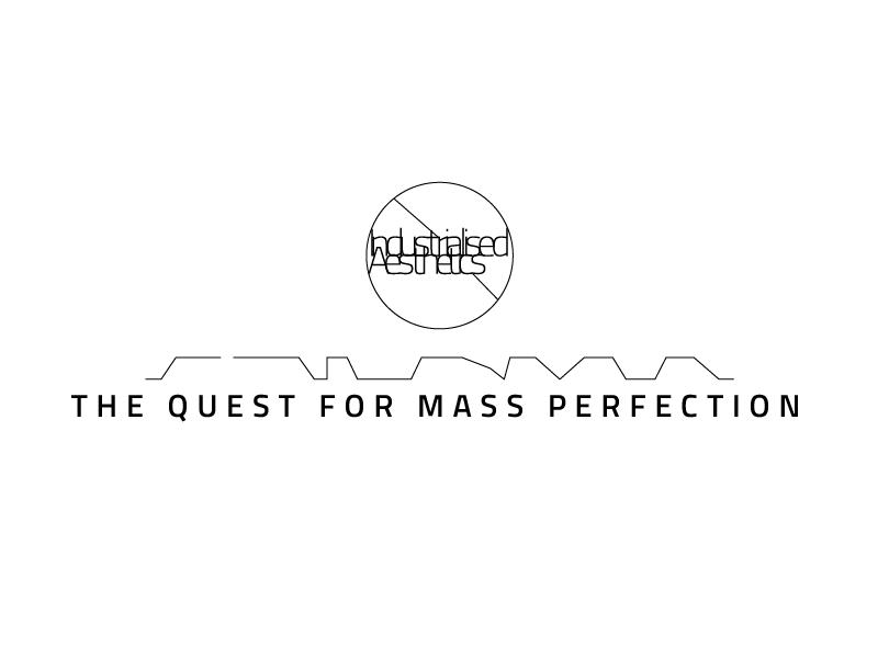 Industrialised Aesthetics  type design font logo typo