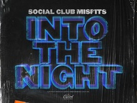 "Social Club Misfits ""Into The Night"" Album Artwork"