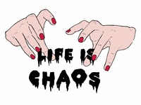 Life is Chaos T-Shirt Design
