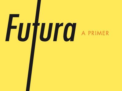 Futura Primer futura yellow
