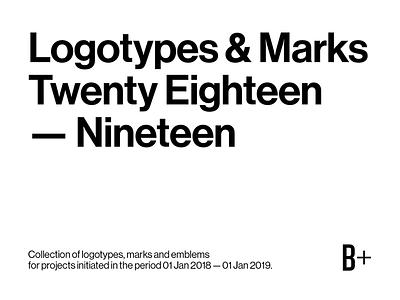 Logotypes & Marks 2018 — 2019 project illustration branding inspiration creative graphic design collection behance design symbol logotype identity typography mark brvnd kostadin logo