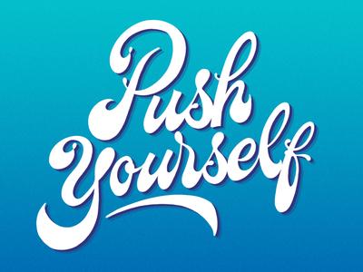 Pushyourself