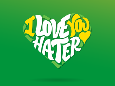 I love you hater ipen ipadpro haters love vector illustrator sprite illustration expression lettering gestual expressive handmadelettering design typography dribbble handmade