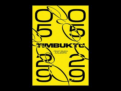 Timbuktu & Snoh Aalegra poster identity type numbers script handwritten black yellow typography branding music