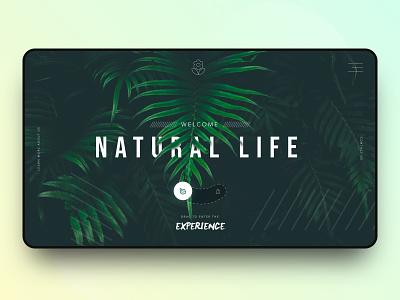 // NATURAL LIFE // Interactive & Exploring Landing Page Concept screendesign screen ux ui website webdesign web online landingpage interface digital design concept