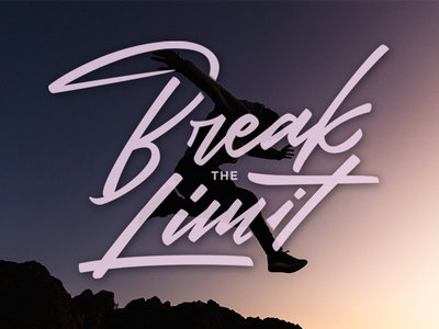 Break The Limit calligraphy font logotype typography type design lettering