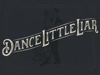 Dribble Dance Little Liar