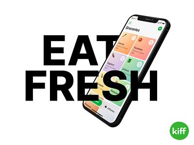Kiff: Eat fresh topxel mobile app mobile fresh food food app ios app design ios app ios app