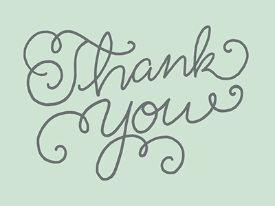 Thank You thank you hand done type drawn calligraphy typeography script grey mint manners please flourish
