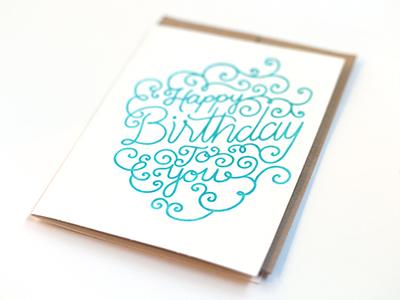 Happy Birthday To You Letterpress Card