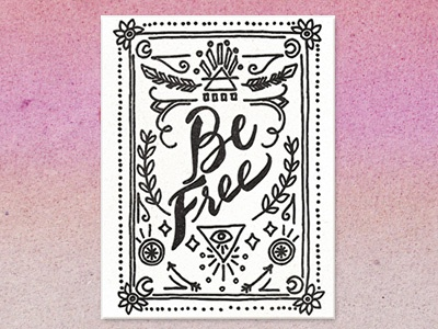 Be Free hand lettering type be free feathers illustration letterpress greeting card stationery card all seeing eye
