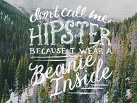 Don't call me hipster.