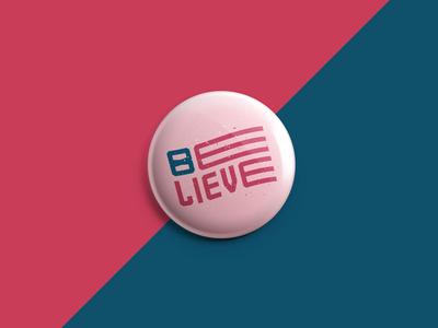 Believe america politics button