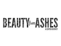 Beauty from Ashes (2)