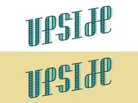 """UPSIDE"" Typography"