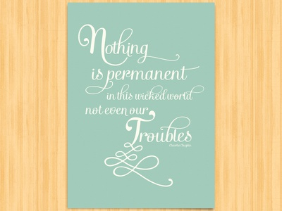 Nothing is permanent poster typography