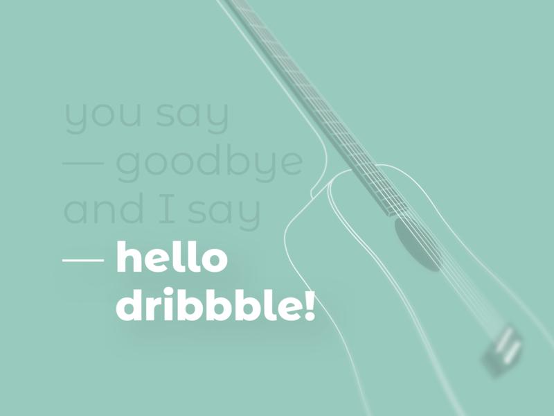 Hi! hello dribbble