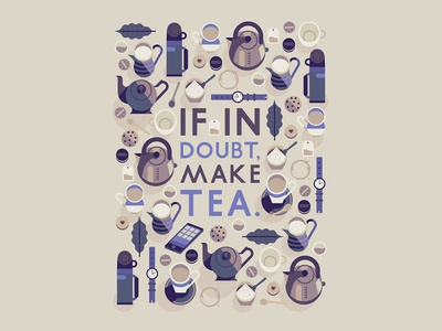 If In Doubt Make Tea flask teapot biscuit milk teaspoon sugar kettle leaf coffee tea