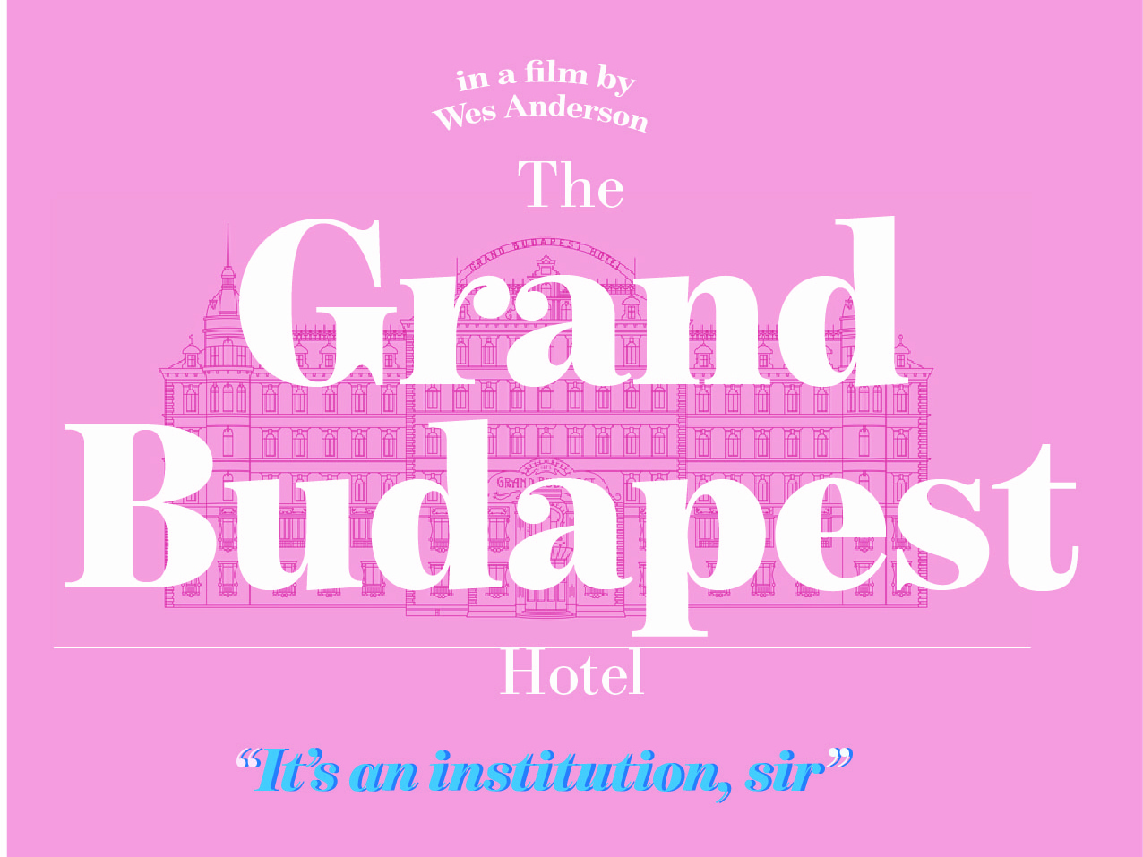 The Grand Budapest Hotel quote movie posters lettering type design challenge vector illustration minimal flat design