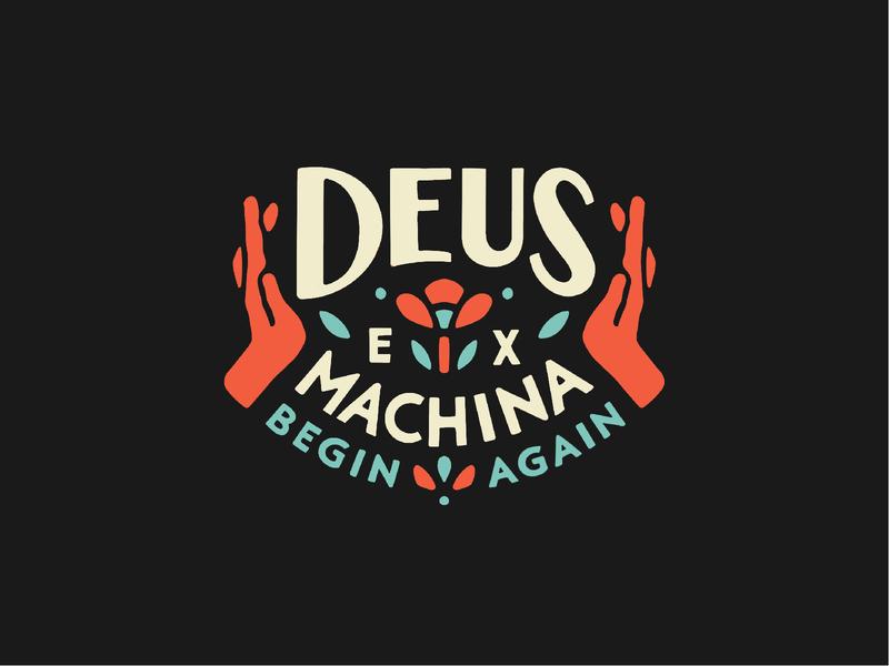 Deus Art lettering badge illustration handmade lockup hands sans serif procreate custom type tshirt flower deus ex machina deusquarantee deus