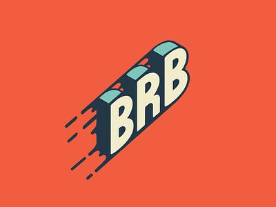 ¡BRB! vintage retro illustration hand lettering custom lettering custom typography 3d letters brb retro procreate lettering