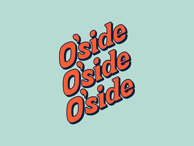 O'side or No'side oceanside branding 3d lettering serif retro california procreate vintage custom type lettering