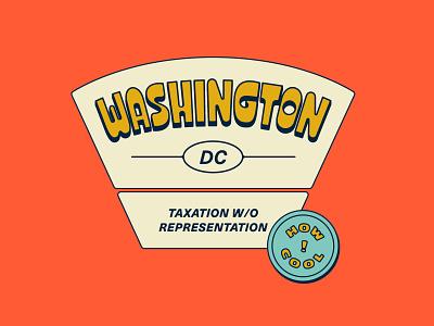 Hey, I moved! taxation without representation washington dc retro type badge vintage custom type lettering