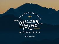 Full Lockup | Wilder Mind Podcast