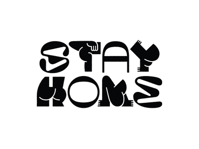 Stay Home typography black and white design stay home covid19
