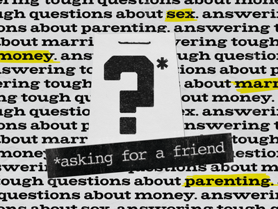 Asking For a Friend question collage newspaper highlighter textures church marketing