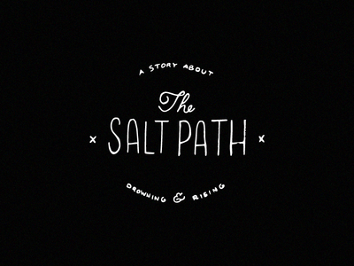 The Salt Path type handwriting white black calligraphy lettering