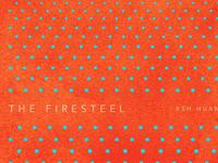 The Firesteel, 9