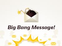 Big Bang Message