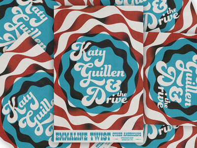 Katy Guillen and the Drive gig poster texture typography band logo band art poster