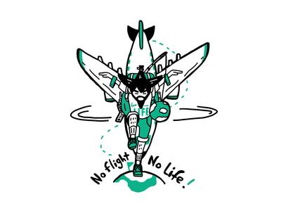 No flight no life