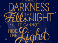 Though Darkness...