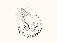 Pray for Kombucha
