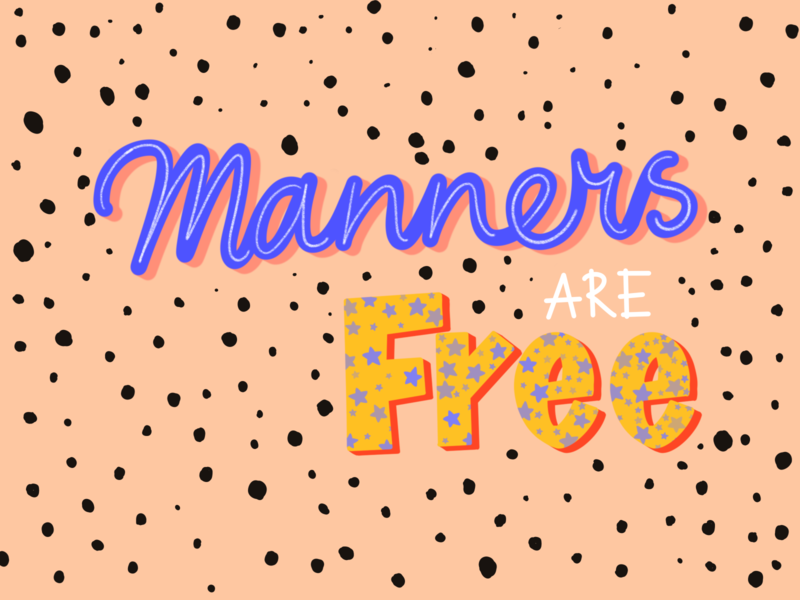 Manners are free illustration manners free typography poster design poster procreate visual design procreateapp sketch illustration design