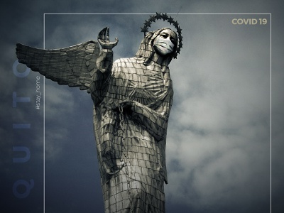 Coronavirus in Quito, #StayHome covid19 coronavirus photography colorpalette typography illustration photoshop design