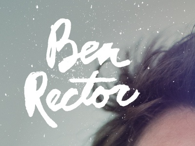 Ben Rector Album Cover ben rector record album cover type typography brush script photo