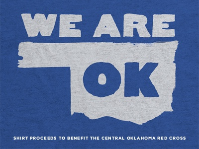 We Are OK oklahoma tornado disaster relief benefit giving ok shirt