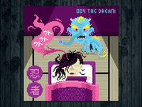 Ninja Project day #004 The Dream