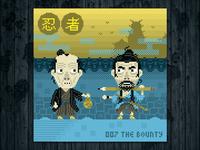 Ninja Project day #007 The Bounty